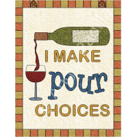 Pour Choices