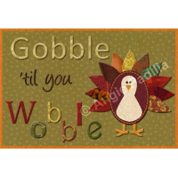 Gobble 'til you Wobble!